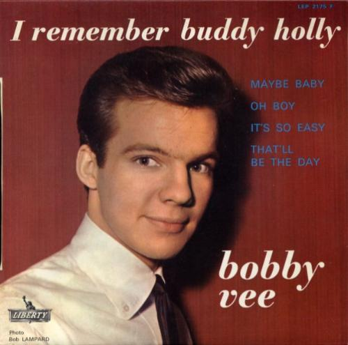I Remember Buddy Holly - BOBBY VEE