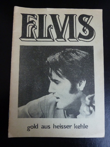 THE INTERNATIONAL ELVIS PRESLEY CLUB GOETTINGEN GERMANY, Issue 3 / 1970