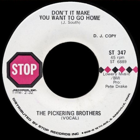 THE_PICKERING_BROTHERS_Don't_It_Make_You_Want_To_Go_Home.jpg