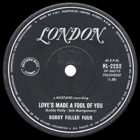 BOBBY_FULLER_FOUR_Love's_made_a_fool_of_you_OZ.jpg