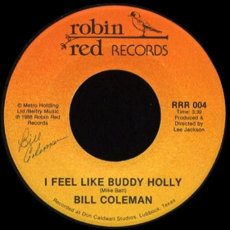 From the USA: Autographed 45 single by BILL COLEMAN from Lubbock Texas with I FEEL LIKE BUDDY HOLLY.jpg