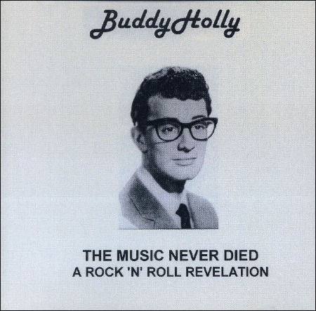 Buddy_Holly_THE_MUSIC_NEVER_DIED.jpg