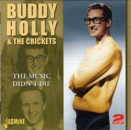 BUDDY HOLLY & THE CRICKETS - THE MUSIC DIDN'T DIE