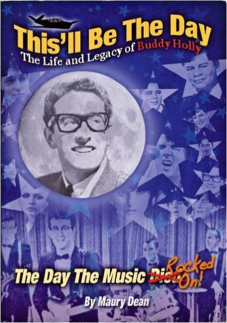 THIS'LL BE THE DAY - THE LIFE AND LEGACY OF BUDDY HOLLY