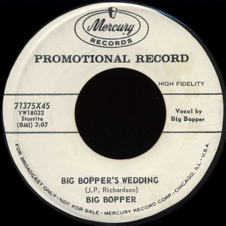 BIG_BOPPER'S_WEDDING_Big_Bopper_MERCURY_71375X45_USA.jpg