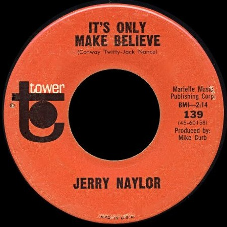JERRY_NAYLOR_It's_Only_Make_Believe.jpg