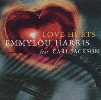 Emmylou Harris Carl Jackson LOVE HURTS