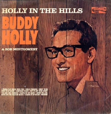 HOLLY IN THE HILLS BUDDY HOLLY & BOB MONTGOMERY