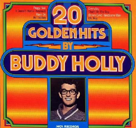 20 GOLDEN HITS BY BUDDY HOLLY