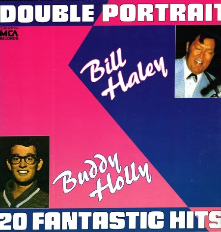 20 FANTASTIC HITS DOUBLE PORTRAIT BILL HALEY BUDDY HOLLY