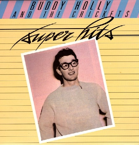 BUDDY HOLLY AND THE CRICKETS - super hits