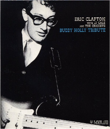 Eric_Clapton_BUDDY_HOLLY_TRIBUTE.jpg