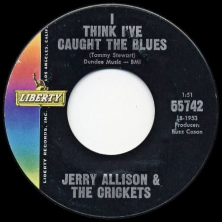 JERRY ALLISON & THE CRICKETS I think I've caught the Blues
