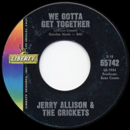JERRY ALLISON & THE CRICKETS We gotta get together
