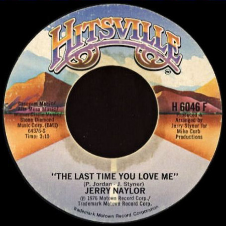 JERRY NAYLOR The last time you love me