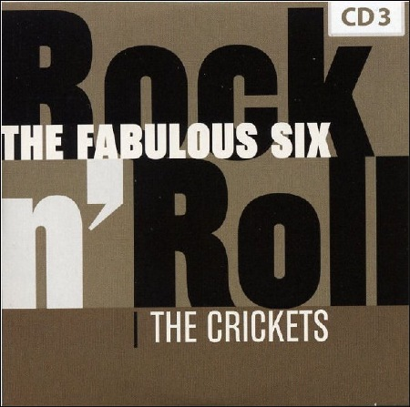 Rock n' Roll - THE FABULOUS SIX - THE CRICKETS