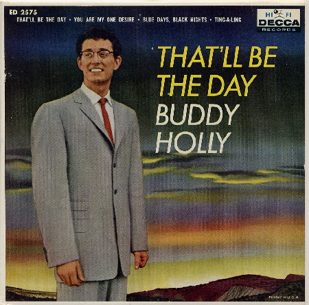 EP THAT'LL BE THE DAY - BUDDY HOLLY