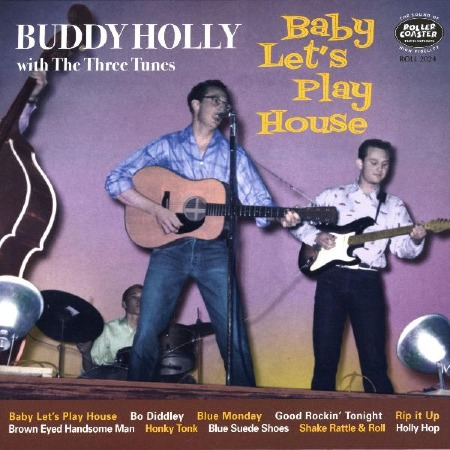 BABY_LET'S_PLAY_HOUSE_BUDDY_HOLLY.jpg
