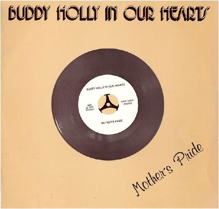 Buddy Holly In Our Hearts - Mother's Pride (Sweden)