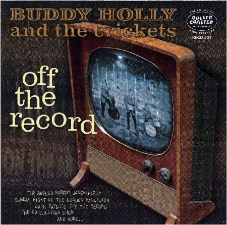 BUDDY_HOLLY_and_the_Crickets_OFF_THE_RECORD.jpg